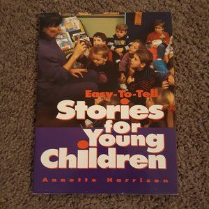 Easy-To-Tell Stories for Young Children